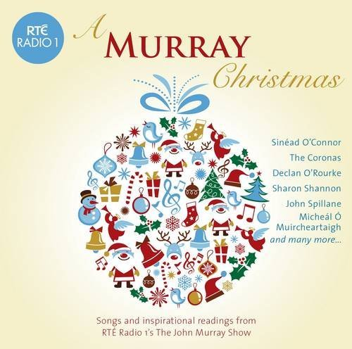 A Murray Christmas: Songs and Inspirational Readings from Rte Radio 1's the John Murray Show (Rte Music Christmas)