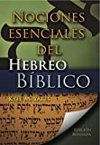 img - for Nociones Esenciales del Hebreo Biblico (Spanish Edition) book / textbook / text book