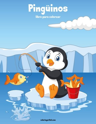 Pingüinos libro para colorear 1 (Volume 1)  [Snels, Nick] (Tapa Blanda)