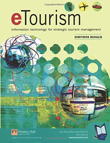 Etourism: Information Technology for Strategic Tourism Management por Dimitrios Buhalis