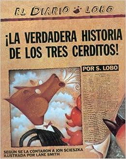 La Verdadera Historia de Los Tres Cerditos! the True Story of the ...