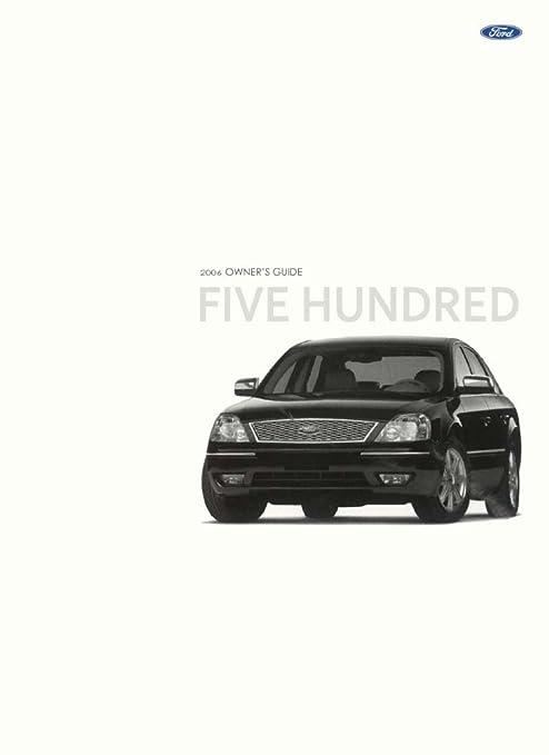 amazon com bishko automotive literature 2006 ford 500 owners manual rh amazon com 2015 Fiat 500 Owner's Manual Ford 500 Repair Manual