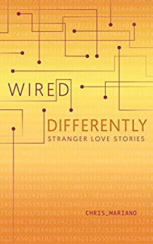 Wired Differently by [Mariano, Chris]