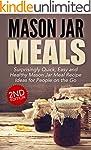 Jar:: Mason Jar Meals: Surprisingly Q...