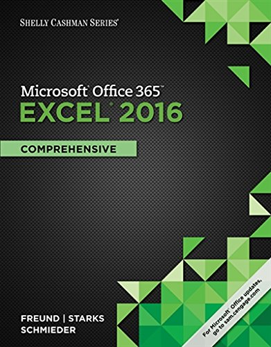 Shelly Cashman Series Microsoft Office 365 & Excel 2016: Comprehensive (MindTap Course List)