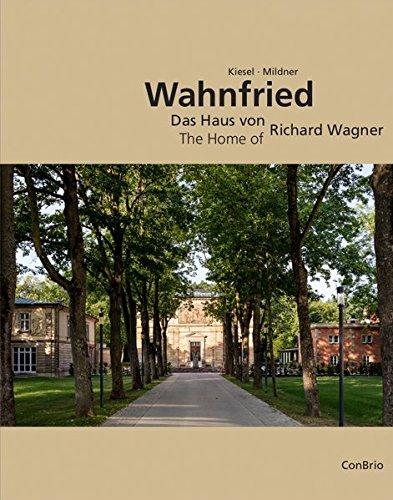 Wahnfried – Das Haus von Richard Wagner: The Home of Richard Wagner