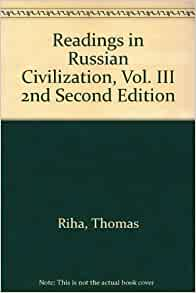 Readings in Russian Civilization, Vol. III 2nd Second Edition: Thomas