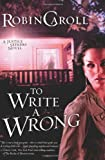 To Write a Wrong (Justice Seekers, No. 2)