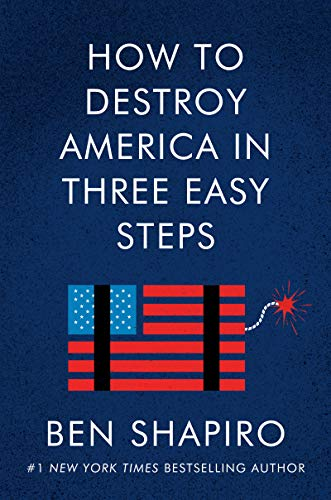 How to Destroy America in Three Easy Steps