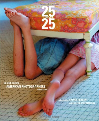 25 Under 25: Up And Coming American Photographers, Vol 2