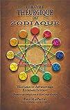 L'Œuvre Théurgique du Zodiaque, Véritable et Authentique Alchimie Interne. Prémisse au contact avec le Saint Ange Gardien.