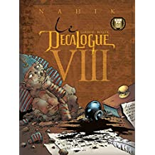 Le Décalogue - Tome 08 : Nahik (French Edition)