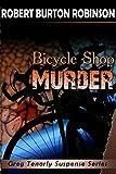 Bicycle Shop Murder (Greg Tenorly Suspense Book 1)