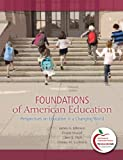 img - for Foundations of American Education: Perspectives on Education in a Changing World (15th Edition) book / textbook / text book