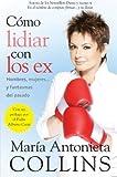 Como Lidiar Con los Ex, Maria Antonieta Collins, 0061724920