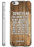 Case for Apple iPhone 6 Plus (2014) / 6S Plus (2015) Do Not Fear for I am with You Do Not Anxiously Look about You for I am You God Isaiah 41:10