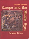 Europe and the Middle Ages, Peters, Edward M., 0132919311