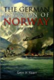 The German Invasion of Norway: April 1940