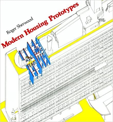 Book Modern Housing Prototypes (Harvards) by R Sherwood (1990-07-01)