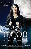 Under the Moon (Goddesses Rising)