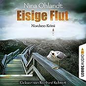 Eisige Flut (Hauptkommissar John Benthien 5) | Nina Ohlandt