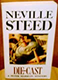 Front cover for the book Die-Cast by Neville Steed