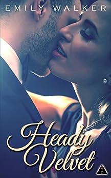 Heady Velvet (The Club) by [Walker, Emily, The Club Book Series]