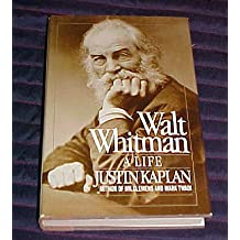 Walt Whitman A Life by Justin Kaplan Hardback 1980