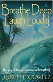 Breathe Deep, Laugh Loudly, Judith Kravitz, 1929271018