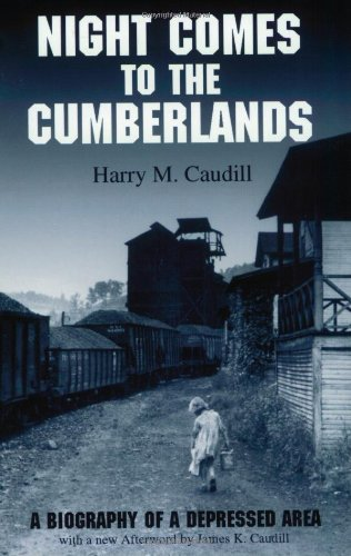 Night Comes to the Cumberlands: A Biography of a Depressed Area pdf