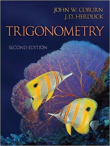 Combo: Trigonometry with Student Solutions Manual: John Coburn ...