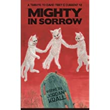 Mighty in Sorrow: A Tribute to David Tibet & Current 93
