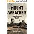 Mount Weather: Zombie Rules Book 5