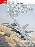 : US Navy Hornet Units of Operation Iraqi Freedom (Part One) (Combat Aircraft)