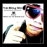 Down On the Dance Flo by Ya Boy Ro Aka Roshon Fegan