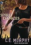Spirit Dances (The Walker Papers Book 6)