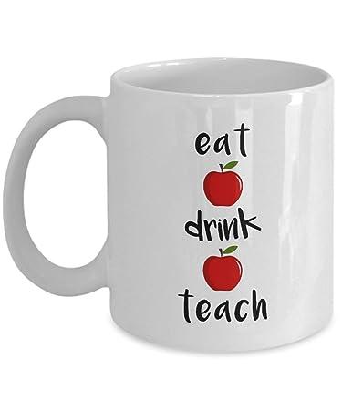 Amazoncom Eat Drink Teach 11oz White Coffee Mug