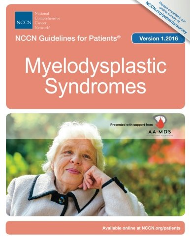 Nccn Guidelines For Patients   Myelodysplastic Syndromes  Version 1 2016