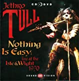 Nothing Is Easy: Live At The Isle Of Wight 1970 [CD + DVD] by Jethro Tull