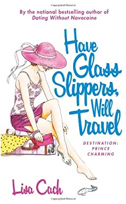 Have Glass Slipper Will Travel
