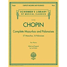 Complete Mazurkas and Polonaises: Schirmer's Library of Musical Classics, Vol. 2064