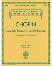 Complete Mazurkas and Polonaises: Schirmer Library of Classics Volume 2064
