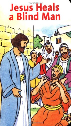 Jesus Heals a Blind Man (Favorite Stories about Jesus -
