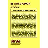 El Salvador Travel Journal, Pop. 6,090,646 + Me