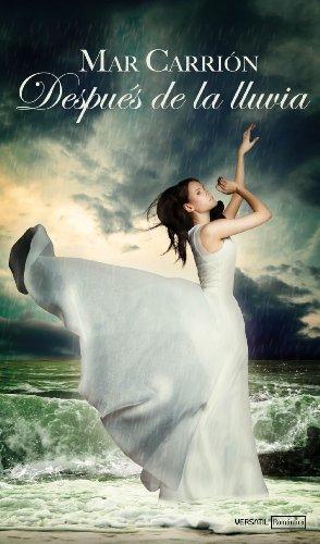 Portada del libro Después de la lluvia de Mar Carrión