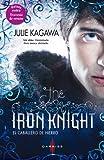 The iron knight (El caballero de hierro) (Darkiss) (Spanish Edition)