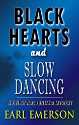 Black Hearts and Slow Dancing (Book One in the Mac Fontana Series 1)