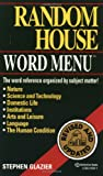 Random House Webster's Word Menu, Stephen D. Glazier and Stephen Glazier, 0345414411