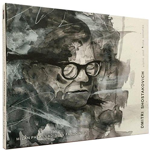 Dmitri Shostakovich Viola - Dmitri Shostakovich - Violin and Viola Sonatas