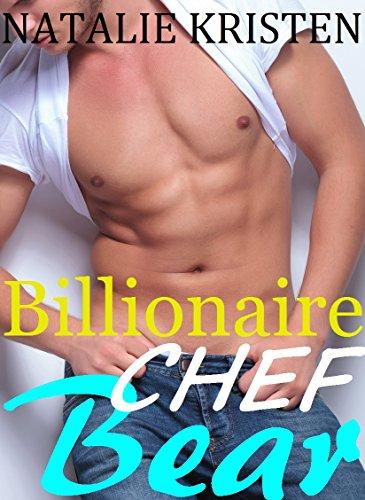 Billionaire Chef Bear: BBW Paranormal Shape Shifter Romance (Beast Bears Book 2)
